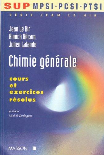 CHIMIE GENERALE. Cours et exercices résolus par Annick Bécam