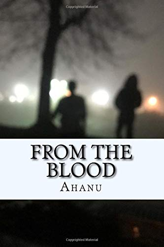 From the Blood por Ahanu From the Blood