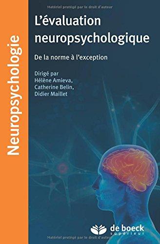 L'évaluation neuropsychologique : De la norme à l'exception par Hélène Amieva