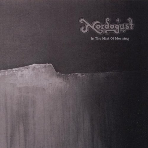 Nordagust: In the Mist of Morning (Audio CD)