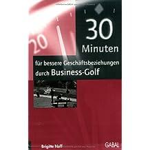 30 Minuten für bessere Geschäftsbeziehungen durch Business-Golf