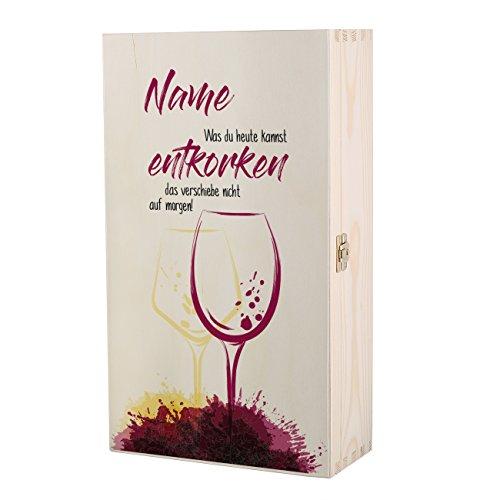 Herz & Heim Weinkiste mit Namensaufdruck - was du heutes Kannst entkorken, Das verschiebe Nicht auf...