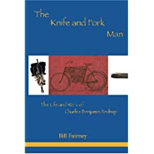 The Knife and Fork Man: The Life and Works of Charles Benjamin Redrup