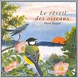 Le réveil des oiseaux | Huguet, Pierre