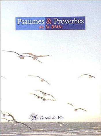 Psaumes et proverbes : Version brochée