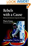 Rebels with a Cause: Working with Ado...