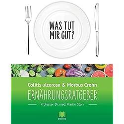 Ernährungsratgeber Colitis ulcerosa und Morbus Crohn: Was tut mir gut? Ein Kompass durch den Ernährungsdschungel.