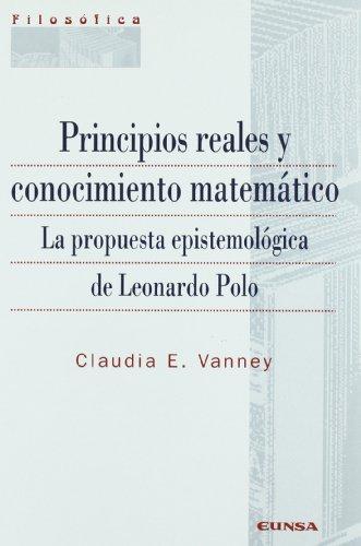 Principios reales y conocimiento matemático : la propuesta epistomológica de Leonardo Polo