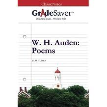 GradeSaver (TM) ClassicNotes: W. H. Auden Poems by Kristen Osborne (2014-03-13)