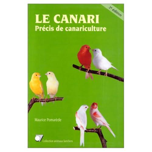 Le canari precis canariculture 2e edit                                                        070996