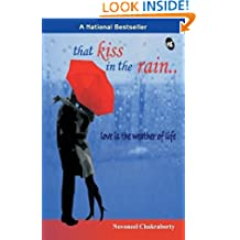 That Kiss in the Rain: Love is the Weather of Life