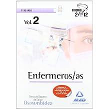 Enfermeros/as del Servicio Navarro de Salud-Osasunbidea. Temario volumen II: 2 (Osasunbidea 2012)