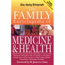 The Family Encyclopedia of Medicine & Health: Third edition (Daily Telegraph)