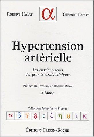 Hypertension artérielle : Les enseignements des grands essais cliniques