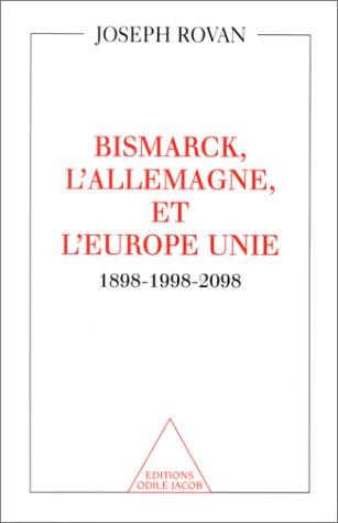 De Bismarck  l'Europe, 1898-1998