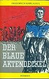 Der blaue Aktendeckel - Roman.