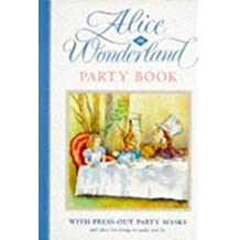 The Alice Press-Out Party Book (Alice in Wonderland)