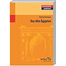 Das Alte Ägypten (Geschichte Kompakt)