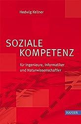 Soziale Kompetenz für Ingenieure, Informatiker und Naturwissenschaftler