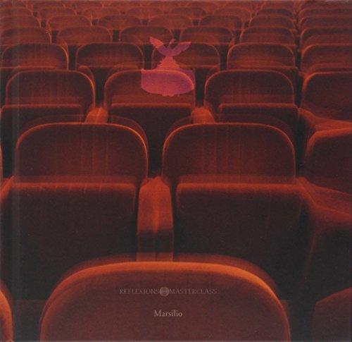 Reflexions Masterclass al Gran Teatro La Fenice. Ediz. illustrata