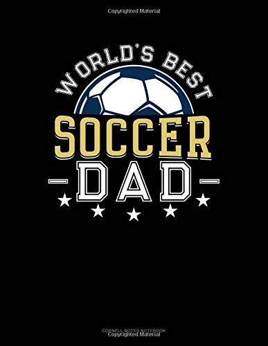 World's Best Soccer Dad: Cornell Notes Notebook por Jeryx Publishing