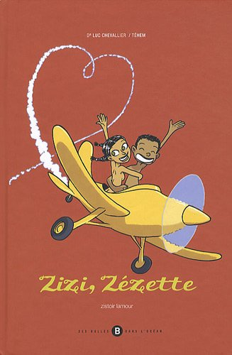 Zizi, Zézette : Bilingue Français-Réunionnais
