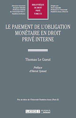 Le Paiement de l'obligation monétaire en droit privé T 572