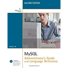 MySQL Administrator's Guide and Language Reference (2nd Edition) by MySQL AB (2006-05-07)