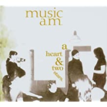 A Heart & Two Stars by MUSIC A.M. (2006-01-01)