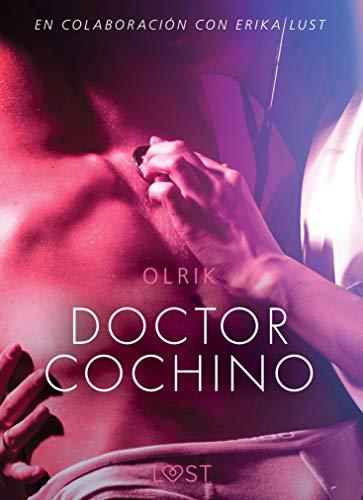 Doctor Cochino de Olrik Lust