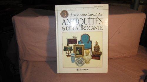 DICTIONNAIRE ILLUSTRE DES ANTIQUITES ET DE LA BROCANTE. Edition 1996