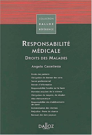 Responsabilité médicale, droit des malades, 1ère édition