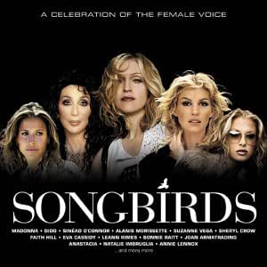 Songbirds: a Celebration of the Female Voice