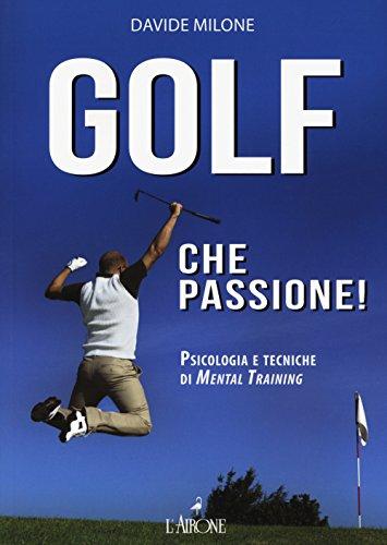 Zoom IMG-2 golf che passione psicologia e
