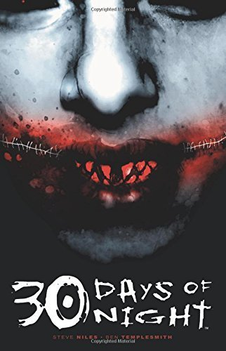 30 Days Of Night by Steve Niles, Ben Templesmith (2007) Paperback