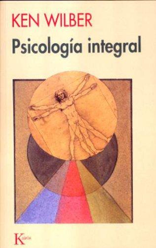 Psicología integral (Sabiduría Perenne)