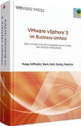 VMware vSphere 5 im Business-Umfeld  - Der Leitfaden zur Virtualisierung von mittleren und großen Umgebungen: Der Leitfaden zur Virtualisierung von ... großen Umgebungen (VMware Press) (net.com)