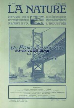 NATURE (LA) [No 2511] du 20/05/1922 - HINDOUS ET MUSULMANS AU CACHEMIRE - FORBIN - LE TRANSFORMATEUR HYDRAULIQUE FOUCHEE ET L'UTILISATION DES CHUTES D'EAU - VILLERS - CONSTRUCTIONS D'UN PONT SUSPENDU DE 533 METRES DE PORTEE A PHILADELPHIE - CAZAUBIEILH - EINSTEIN AU COLLEGE DE FRANCE - MORAND. par Collectif