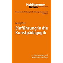 Grundriss der Pädagogik /Erziehungswissenschaft: Einführung in die Kunstpädagogik (Urban-Taschenbücher)
