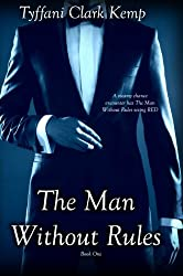 The Man Without Rules (English Edition)