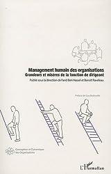 Management humain des organisations : Grandeurs et misères de la fonction de dirigeant de Farid Ben Hassel (20 juillet 2010) Broché