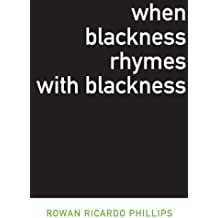 When Blackness Rhymes with Blackness (Dalkey Archive Scholarly Series)