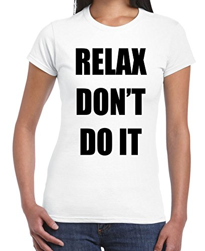 Relax Don't Do It 1980s Party Neon Women's T-Shirt Pink or White - S to XL