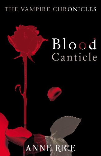 Blood Canticle: The Vampire Chronicles 10 (English Edition)