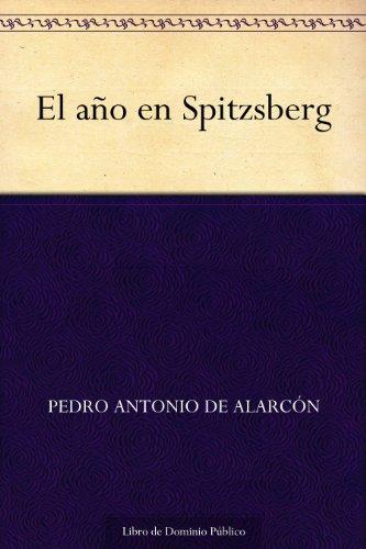 El año en Spitzsberg por Pedro Antonio de Alarcón