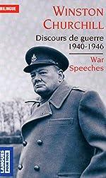 War Speeches - Discours de guerre 1940-1946 de Winston CHURCHILL