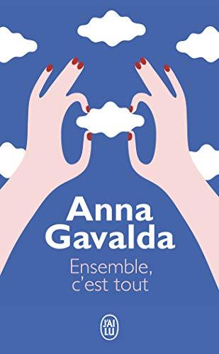 Ensemble c'est tout (J'ai lu Roman) por Anna Gavalda