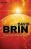 Sonnentaucher: Roman (Die erste Uplift-Trilogie 1)