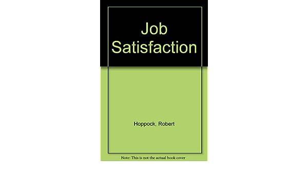 ROBERT HOPPOCK JOB SATISFACTION EBOOK