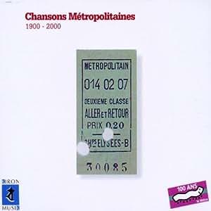 Chansons Métropolitaines (1900-2000) [Import anglais]
